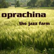 BriaskThumb [cover] OPRACHINA   The Jazz Farm